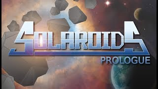 Solaroids: Prologue - Trailer 2 (Extended Cut)