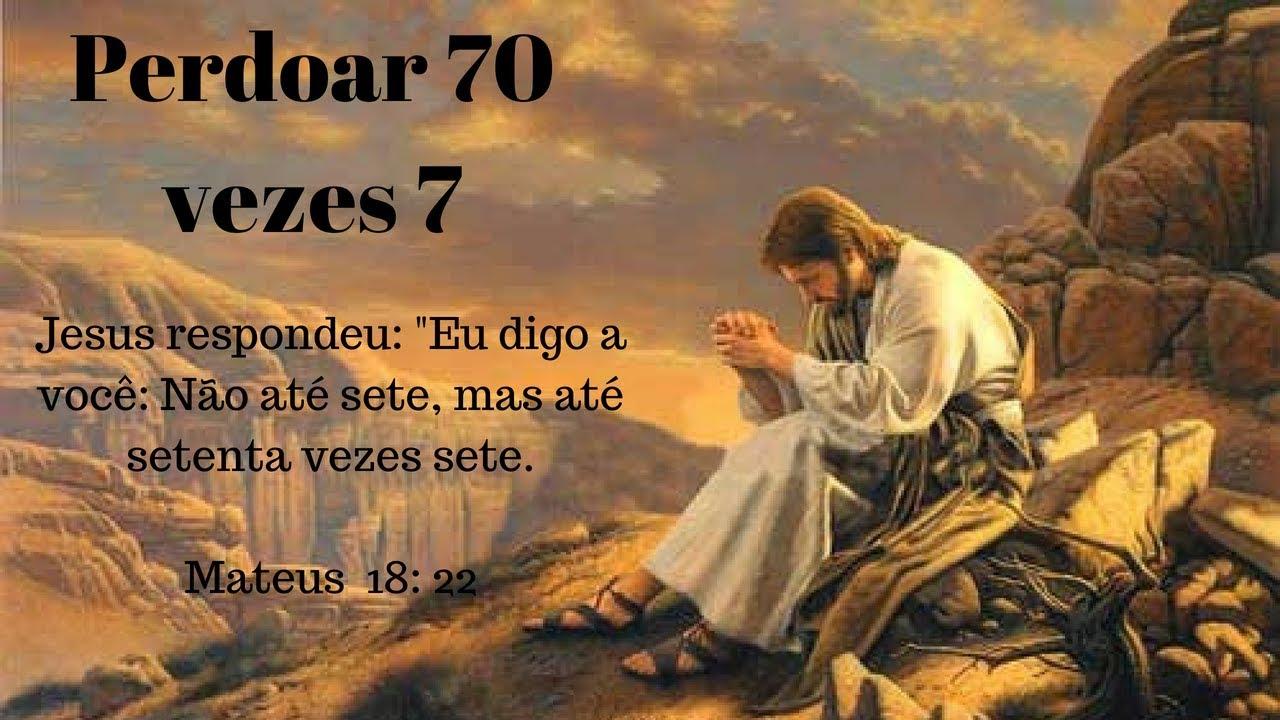 Jesus ensina a perdoar 70 vezes 7 - YouTube