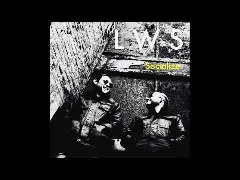 LWS - SOCIALIZE - Post Punk/New Wave