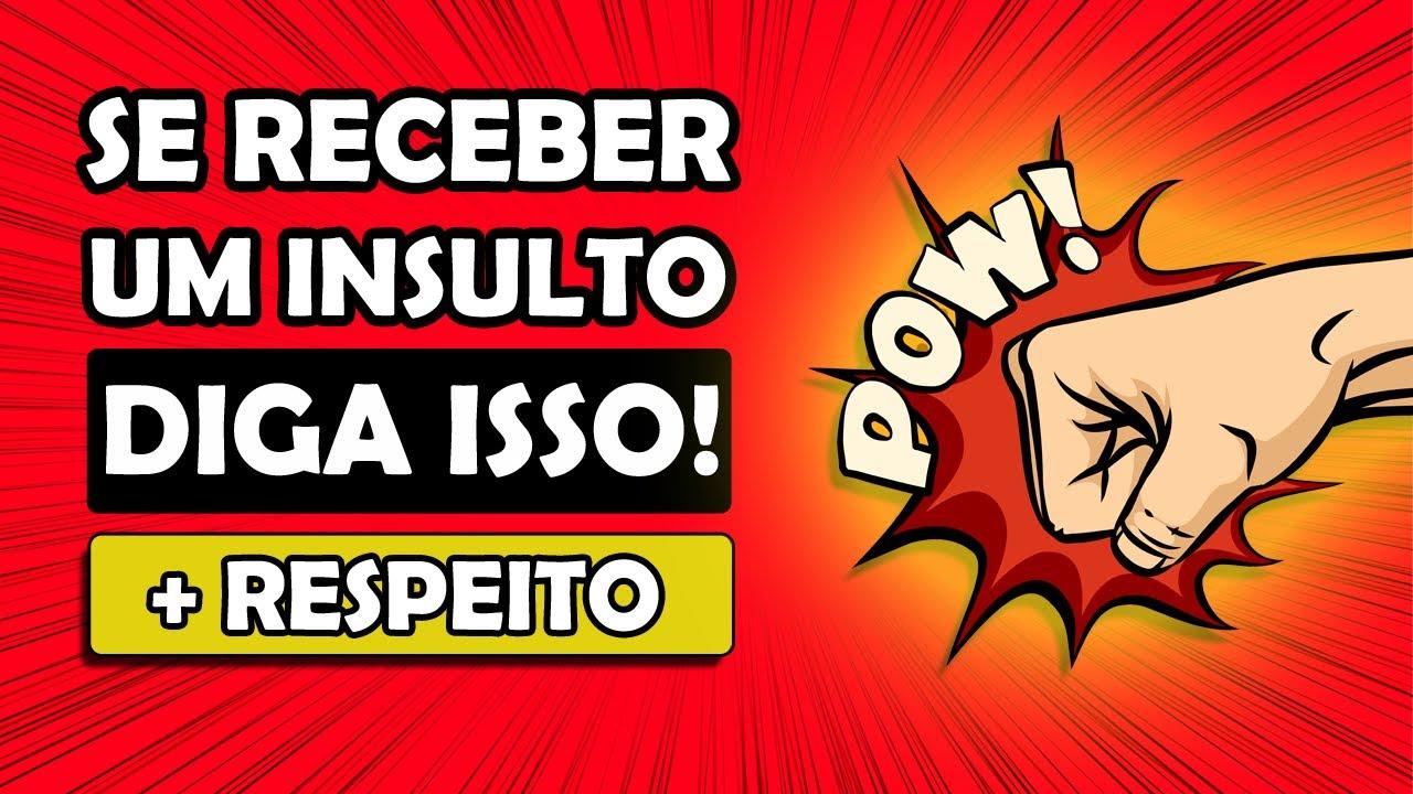 Download COMO RESPONDER A UM INSULTO DE MANEIRA INTELIGENTE | Imponha Respeito