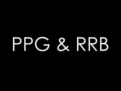 PPG & RRB VS PPNKG & RRTB - Part 4 - EV