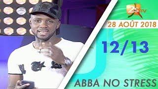 12/13 DU 28 AOÛT 2018 AVEC ABBA NO STRESS
