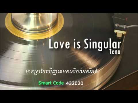 Tena - Love Is Singular  [Official Audio] +Lyrics