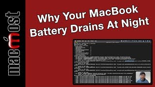 Figuring Out Why Your MacBook Battery Drains At Night (MacMost #1918)