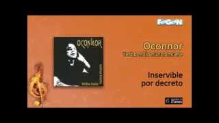 Oconnor / Yerba mala nunca muere - Inservible por decreto