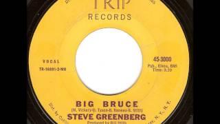 Steve Greenberg - Big Bruce (Version 2)