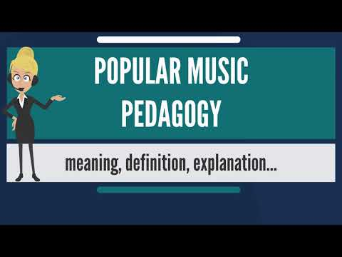 What is POPULAR MUSIC PEDAGOGY? What does POPULAR MUSIC PEDAGOGY mean?