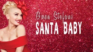 Gwen Stefani - Santa Baby (Lyric Video)