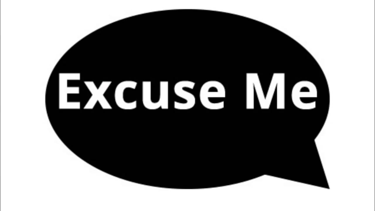 how to say excuse me