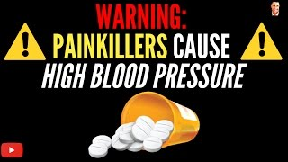 ♥ WARNING: Painkillers Cause High Blood Pressure, Especially In Women - by Dr Sam Robbins