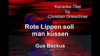 Rote Lippen soll man küssen - Gus Backus - Karaoke