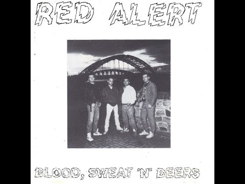 Red Alert - Blood, Sweat 'n' Beers (Knockout Records) [Full Album]
