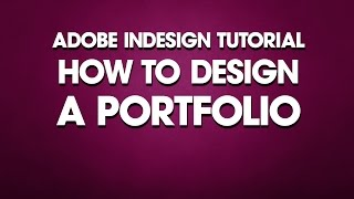 InDesign Tutorial How to Design a Portfolio Video