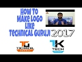 How To Make A Logo Like Technical Guruji