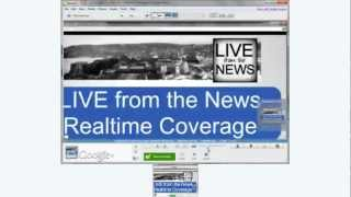LIVE from the News™ Realtime Coverage at Google News plus your World