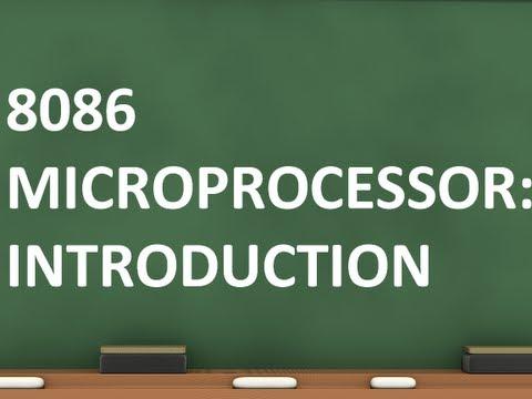 8086/8085 Microprocessor Introduction Tutorial 1