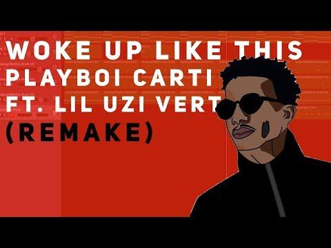 Making Playboi Carti's WOKE UP LIKE THIS ft. Lil Uzi Vert (Remake)
