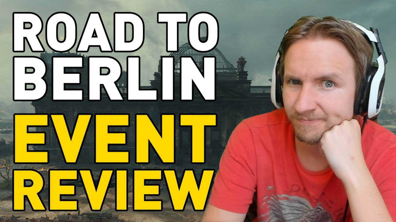 Road to Berlin - Event Review - World of Tanks thumbnail