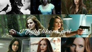 I fight like a girl.