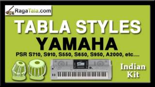 Sayoni   Yamaha Tabla Styles   Indian Kit   PSR S710 S910 S550 S650 S950 A2000