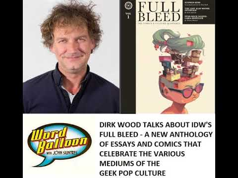 IDW's Dirk Wood Creates A New Magazine For Todays Comics Culture