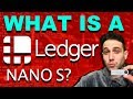 What is a Ledger Nano S? Cryptocurrency Hardware Wallets Explained!