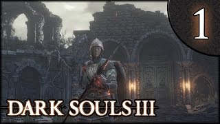 Let's Play Dark Souls 3 Gameplay Walkthrough (Herald) - Part 1: Elpee the Herald