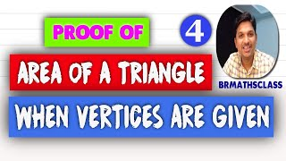 AREA OF TRIANGLE PROOF | AREA OF A TRIANGLE WHEN VERTICES ARE GIVEN | HOW TO FIND AREA OF A TRIANGLE