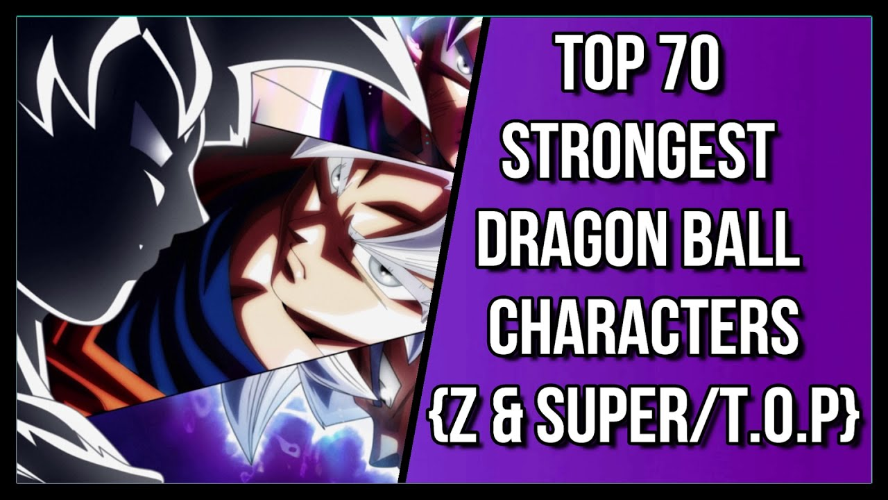Top 50 Strongest Dragon Ball Super Tournament Of Power
