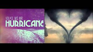 MS MR - Hurricane (Oscar Remix) [Short Version]
