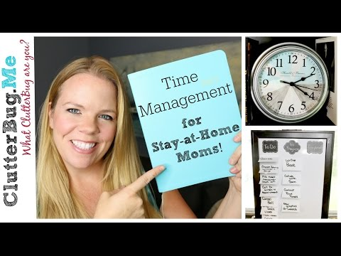 Time Management Tips for a Stay-at-Home Mom