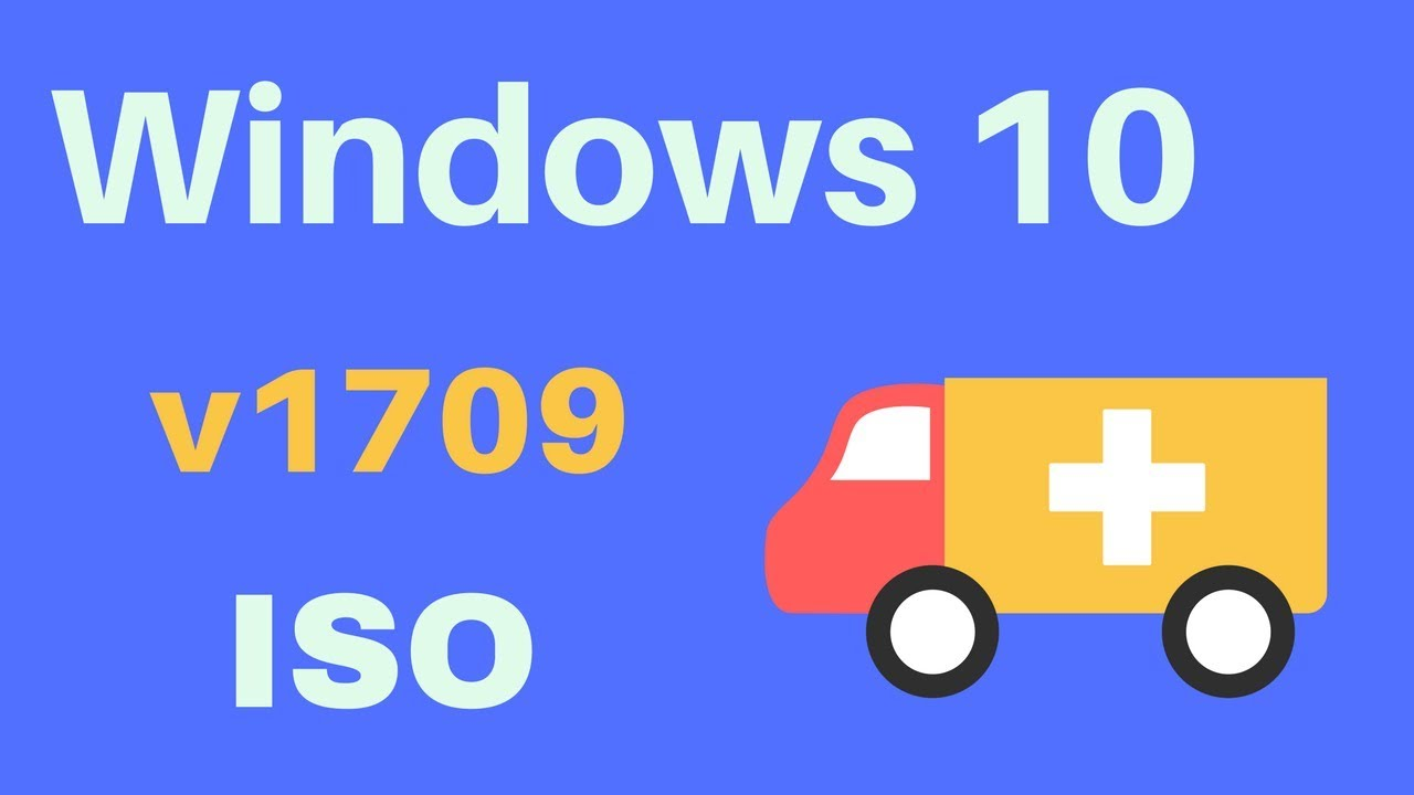 windows 10 version 1709 iso download