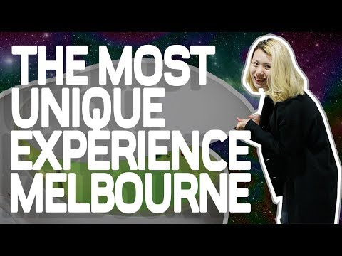 THE MOST UNIQUE EXPERIENCE IN MELBOURNE