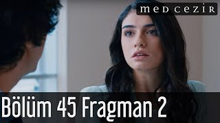 Medcezir 45.Bölüm Fragman 2
