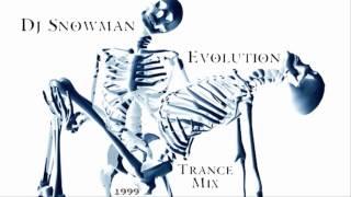 Dj Snowman - Evolution (Trance Mix) ·1999·