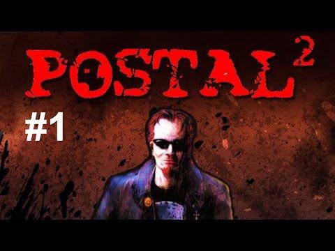 Postal 2 - Une ville comme les autres (Part 1)