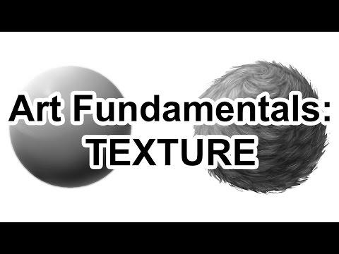 Tutorial: Art Fundamentals - Texture