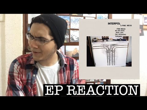 FIRST REACTION to Interpol (A Fine Mess EP) Mp3