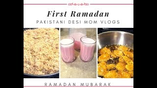 First Ramadan Iftar /Pakistani Desi mom Vlogs