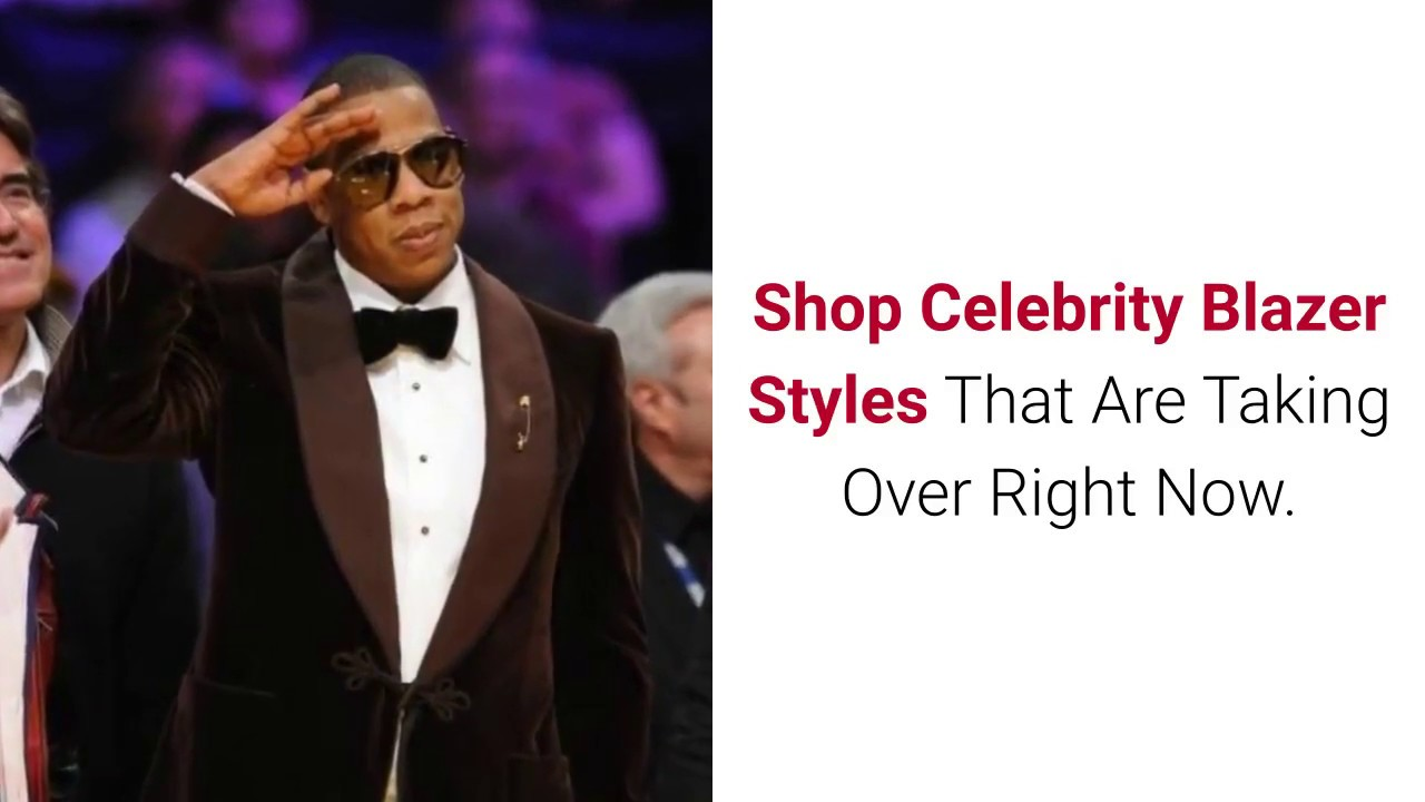 43ce74d03b41 1 celebrity blazer styles that are taking over right now - YouTube