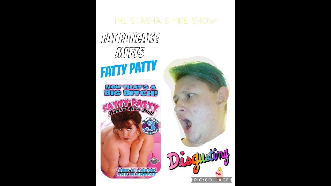 Fatty Patty Sex Doll