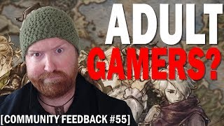 Community Feedback #55 | Are Adult Gamers Weird?