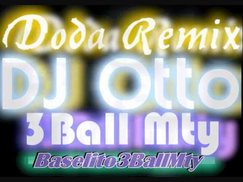 DJ Otto- Doda (Remix) [Tribal Monterrey]
