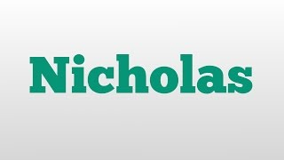 Nicholas meaning and pronunciation