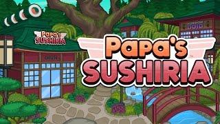 PAPA'S SUSHIRIA: UN NOOB HACIENDO SUSHI