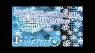 yo si iarna sunt pe MIx by Mc-Dj Officer