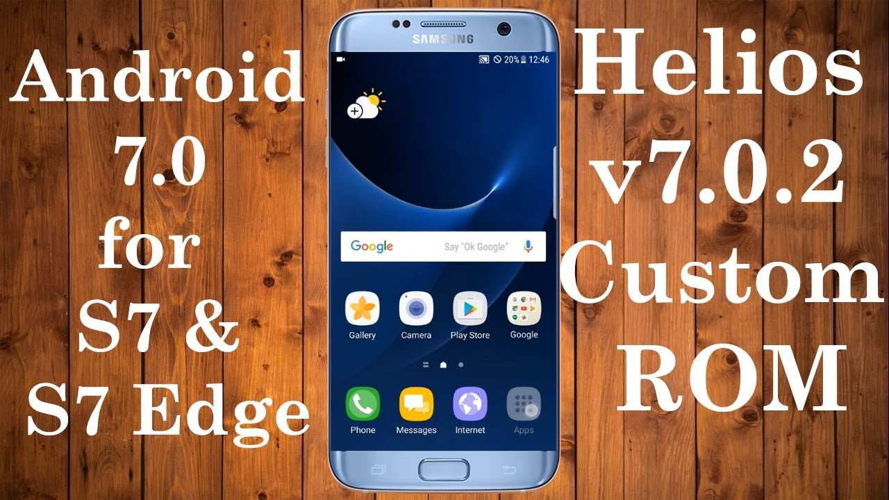 Helios v7 0 2 Custom ROM based on Nougat for Galaxy S7 and S7 Edge SM  G930F(D)/G935F(D)