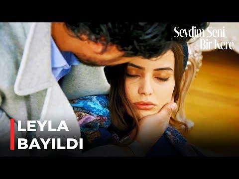 Leyla Korkudan Bayıldı | Sevdim Seni Bir Kere 140. Bölüm (İLK SAHNE)