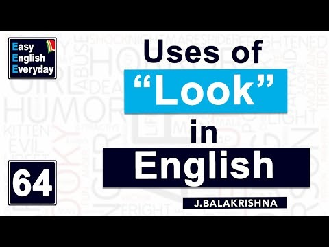 """English Sentences Using the Word """"Look"""" 