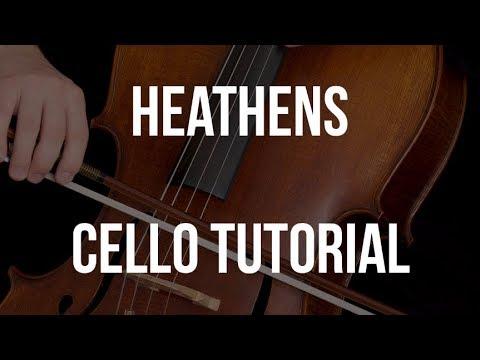 Cello Tutorial: Heathens
